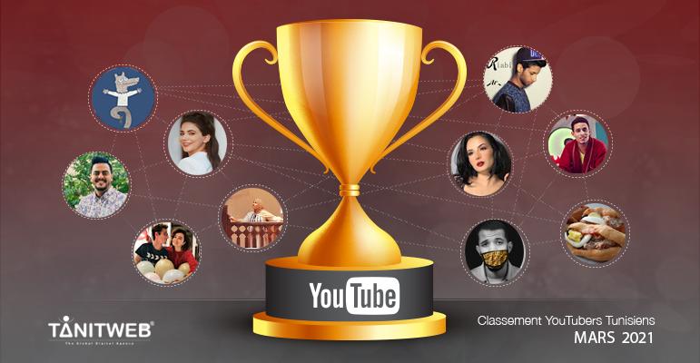 Classement des Youtubeurs Tunisiens – Mars 2021