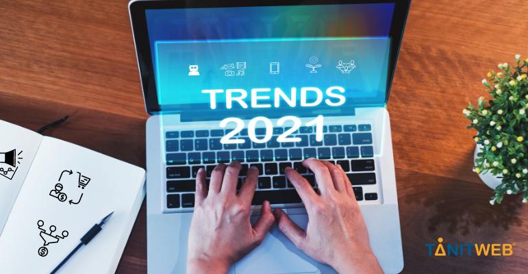 Quelles sont les tendances du marketing digital en 2021